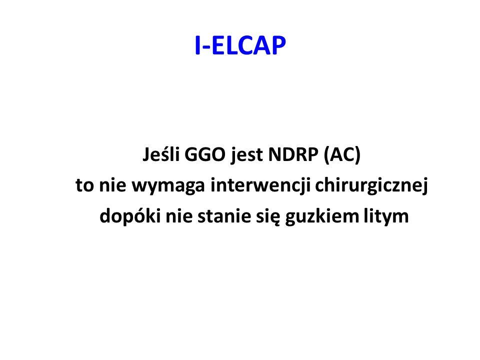 I-ELCAP Jeśli GGO jest NDRP (AC) to nie wymaga interwencji chirurgicznej dopóki nie stanie się guzkiem litym