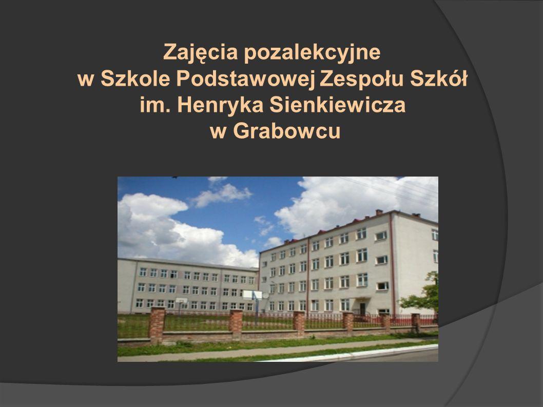 Zajęcia pozalekcyjne w Szkole Podstawowej Zespołu Szkół im. Henryka Sienkiewicza w Grabowcu