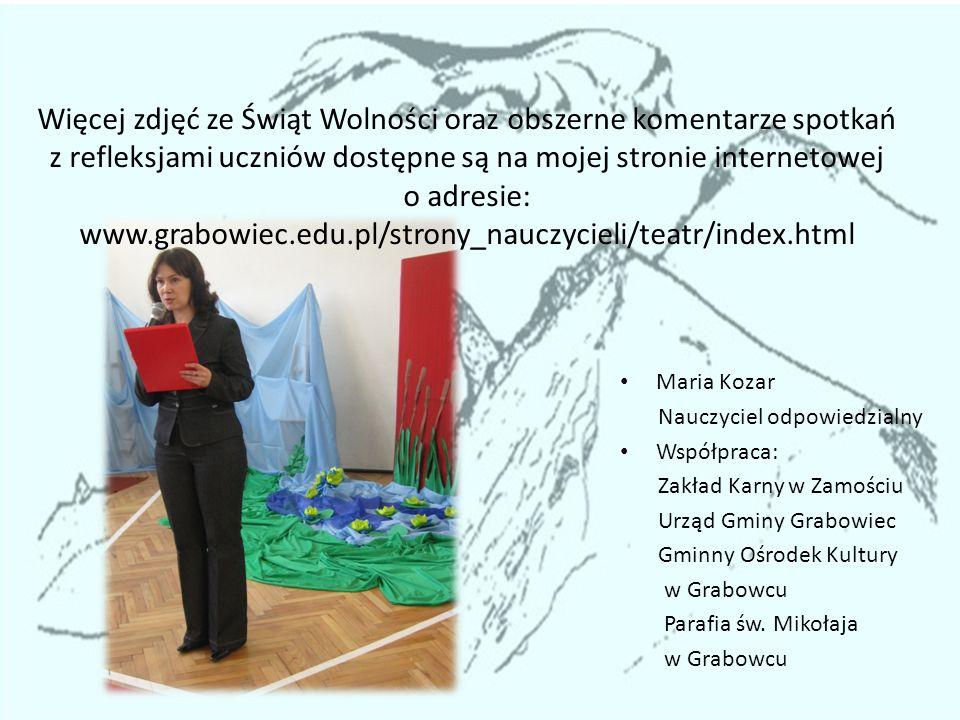 Więcej zdjęć ze Świąt Wolności oraz obszerne komentarze spotkań z refleksjami uczniów dostępne są na mojej stronie internetowej o adresie: www.grabowi