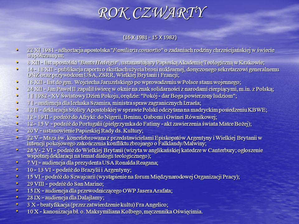 ROK CZWARTY (16 X 1981 - 15 X 1982) 22 XI 1981 - adhortacja apostolska