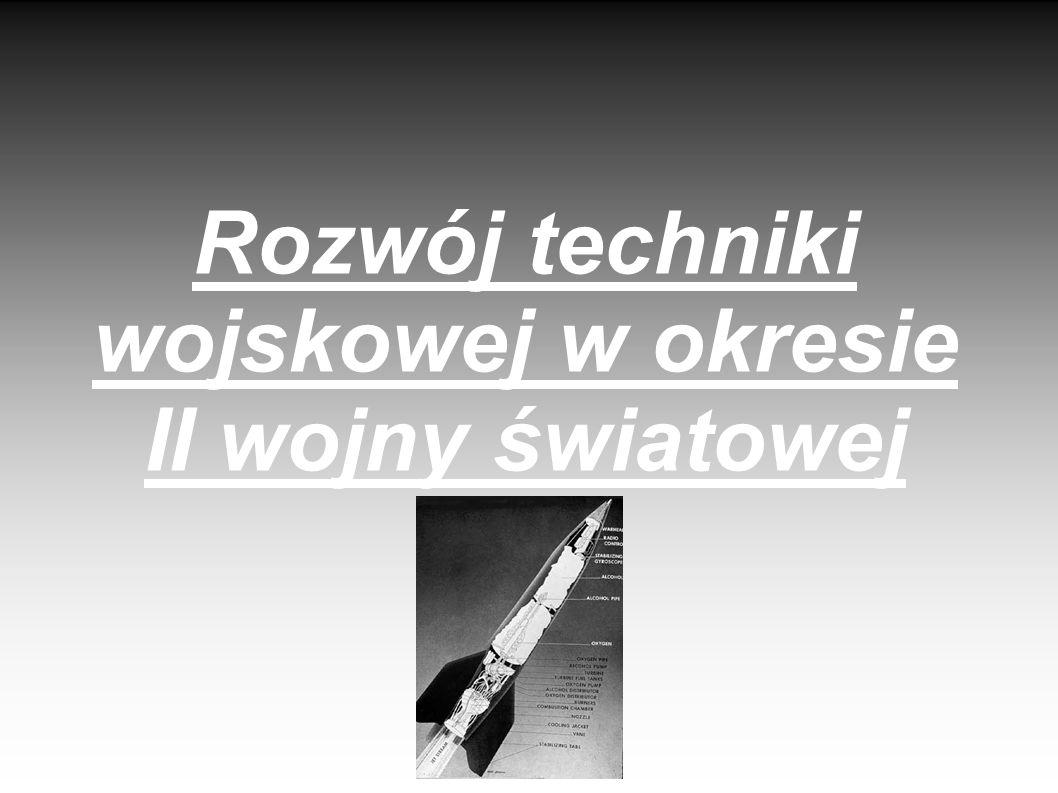 Rozwój techniki wojskowej w okresie II wojny światowej