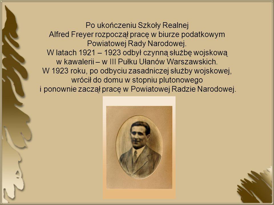 Po ukończeniu Szkoły Realnej Alfred Freyer rozpoczął pracę w biurze podatkowym Powiatowej Rady Narodowej. W latach 1921 – 1923 odbył czynną służbę woj