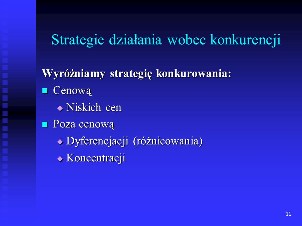 10 Strategie wejścia na rynki zagraniczne cd. Strategie przedsiębiorstwa ze względu na sposób osiągania celu: Strategia wypukła Strategia wypukła Stra
