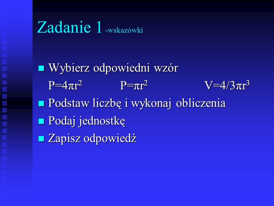 Zadanie 7 a=3b P=108[cm 2 ] P=ab P=3b 2 3b 2 =108 b 2 =36 b= 36 b=6[cm] a=3 6 a=18[cm] R=a+3R=21[cm] V d =πR 2 H V d =π 21 2 6 V d =2646π [cm 3 ] V m =πr 2 H V m =π 3 2 6 V m =54π [cm 3 ] V d – V m =2646π-54π V d – V m =2592π [cm 3 ] P=P b d +P b m +2P kd -2P km P=2πRH+ 2πrH+2 πR 2 -2 πr 2 P=2π 216+ 2π 3 6+2 π 21 2 -2 π 3 2 P=252π+ 36π+882π-18π P=1152π [cm 2 ]