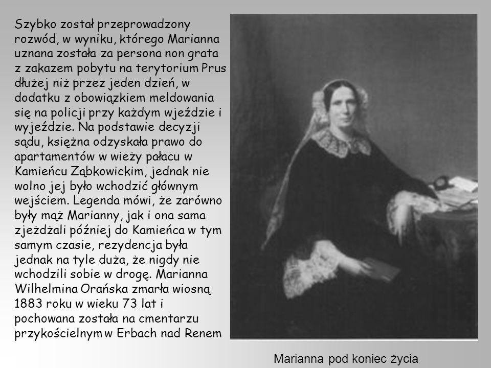 Szybko został przeprowadzony rozwód, w wyniku, którego Marianna uznana została za persona non grata z zakazem pobytu na terytorium Prus dłużej niż przez jeden dzień, w dodatku z obowiązkiem meldowania się na policji przy każdym wjeździe i wyjeździe.