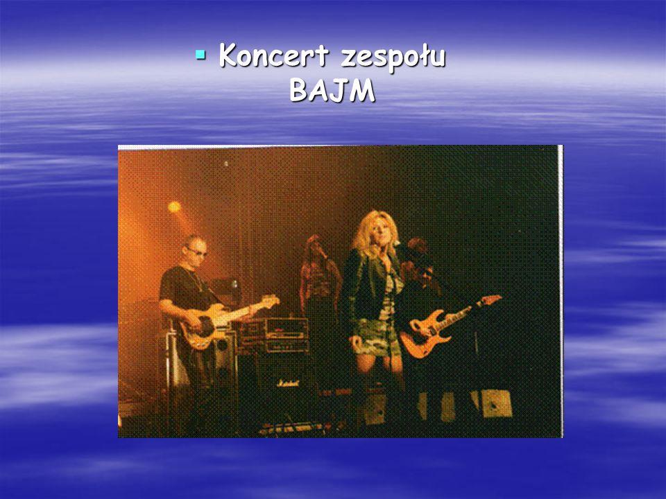 Koncert zespołu BAJM Koncert zespołu BAJM