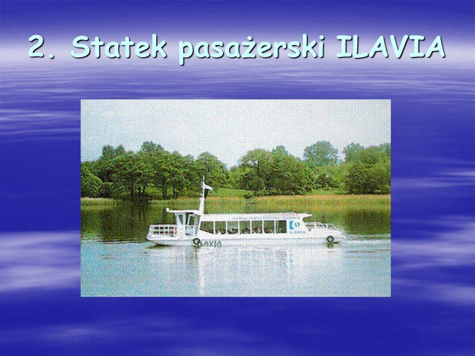 2. Statek pasażerski ILAVIA