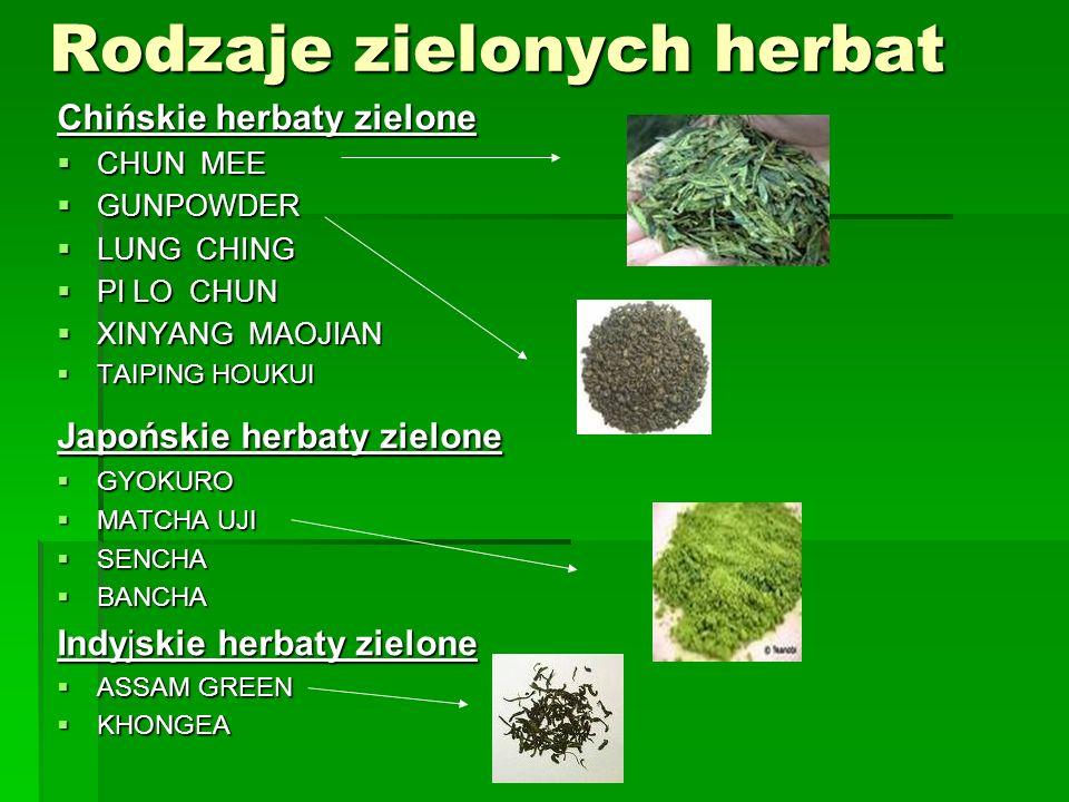 Rodzaje zielonych herbat Chińskie herbaty zielone CHUN MEE CHUN MEE GUNPOWDER GUNPOWDER LUNG CHING LUNG CHING PI LO CHUN PI LO CHUN XINYANG MAOJIAN XI