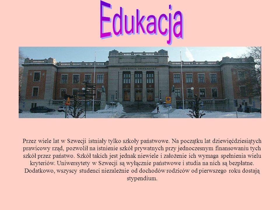 Przez wiele lat w Szwecji istniały tylko szkoły państwowe.