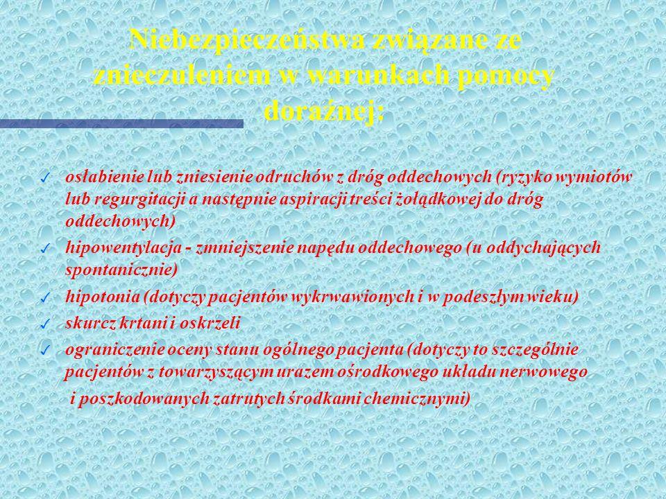 Sedacja - środki znieczulenia ogólnego wziewnego Podstawą składu mieszaniny oddechowej jest tlen skojarzony z podtlenkiem azotu (ENTONOX), lub powietr