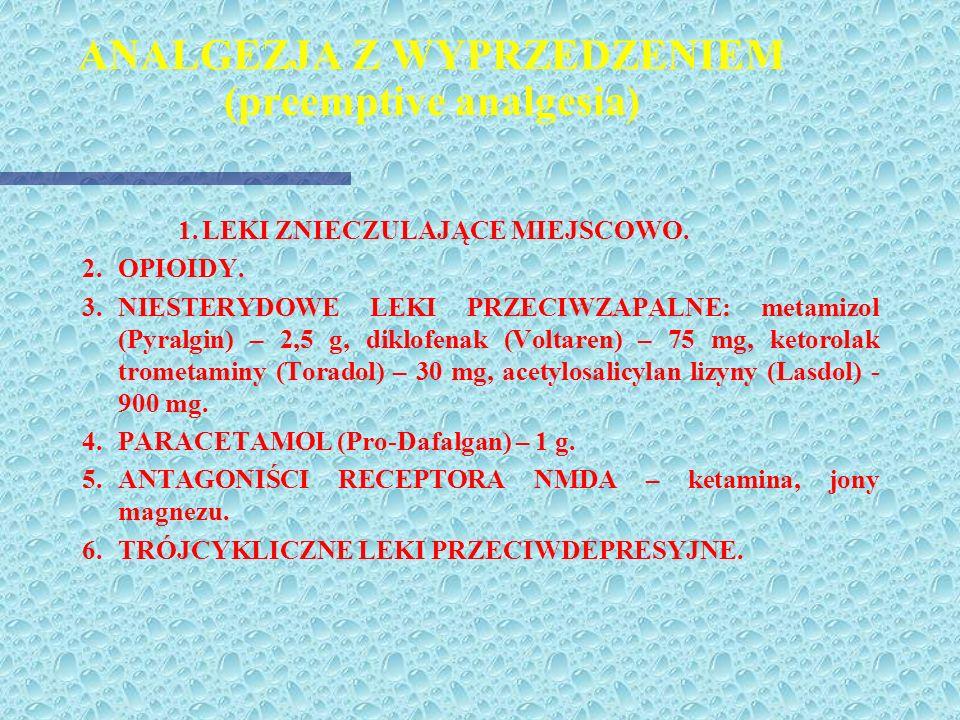 ZINTEGROWANY PROGRAM UŚMIERZANIA BÓLU W URAZACH WIELONARZADOWYCH (cd.) 2. Opioidy metodą PCA - i.v. (polecana morfina) 3. Analgezja zewnątrzoponowa zr