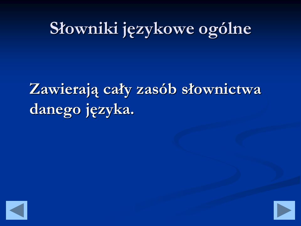 Słowniki etymologiczne Tłumaczą pochodzenie i pierwotne znaczenie wyrazów np.