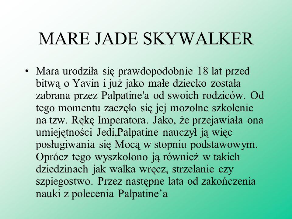 ANAKIN SOLO Anakin to najmłodsze dziecko Leii Organy i Hana Solo, które urodziło się przeszło dziesięć lat po bitwie o Yavin. Swoje imię odziedziczył