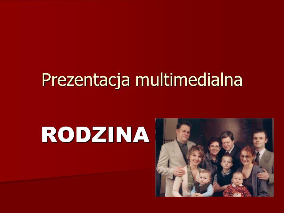 Prezentacja multimedialna RODZINA