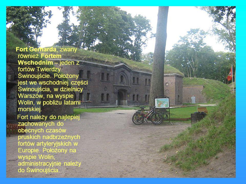 Fort Gerharda, zwany również Fortem Wschodnim – jeden z fortów Twierdzy Świnoujście. Położony jest we wschodniej części Świnoujścia, w dzielnicy Warsz