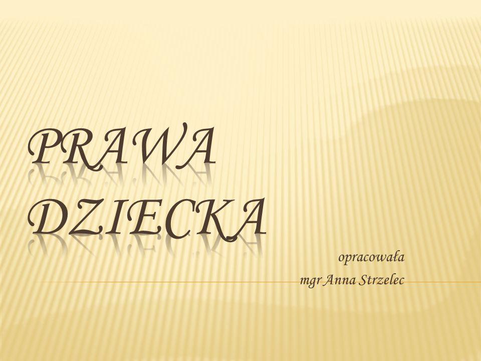 opracowała mgr Anna Strzelec