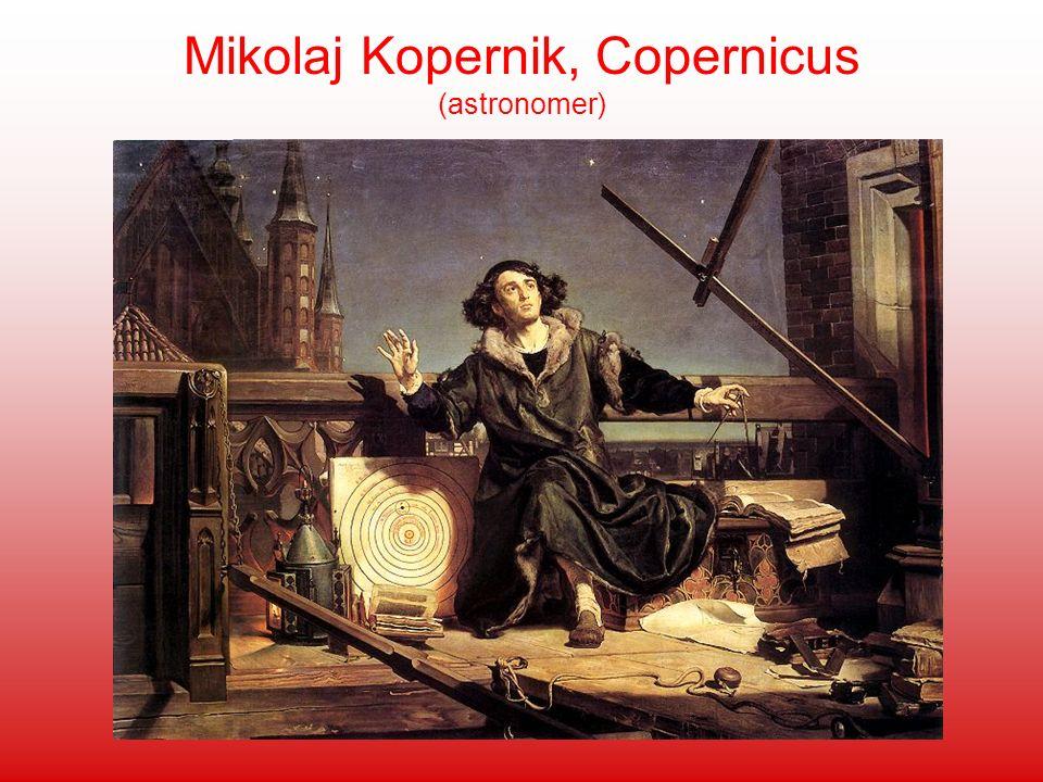 Mikolaj Kopernik, Copernicus (astronomer)