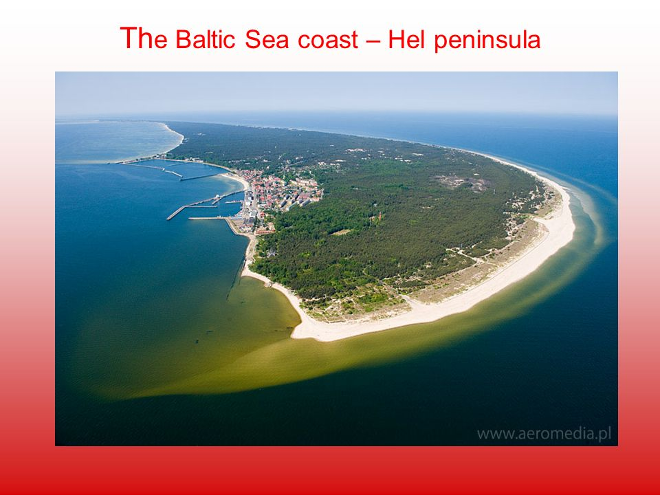 Th e Baltic Sea coast – Hel peninsula