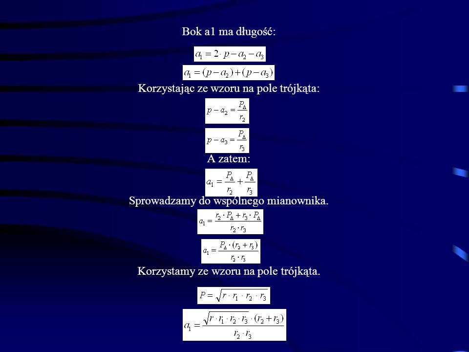 Bok a1 ma długość: Korzystając ze wzoru na pole trójkąta: A zatem: Sprowadzamy do wspólnego mianownika. Korzystamy ze wzoru na pole trójkąta.