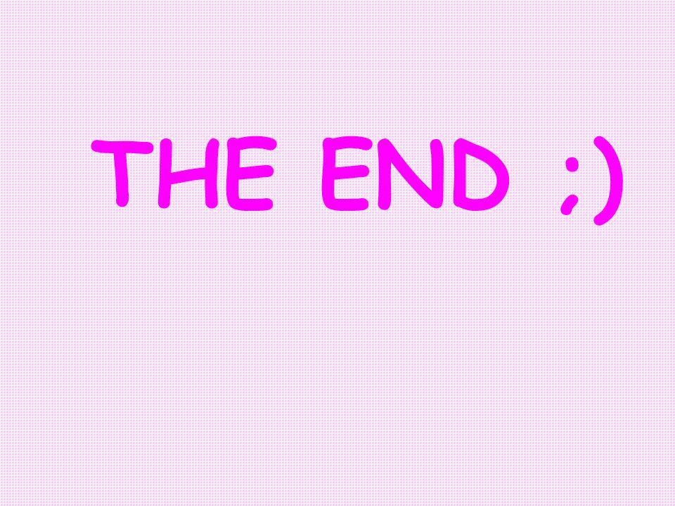 THE END ;)
