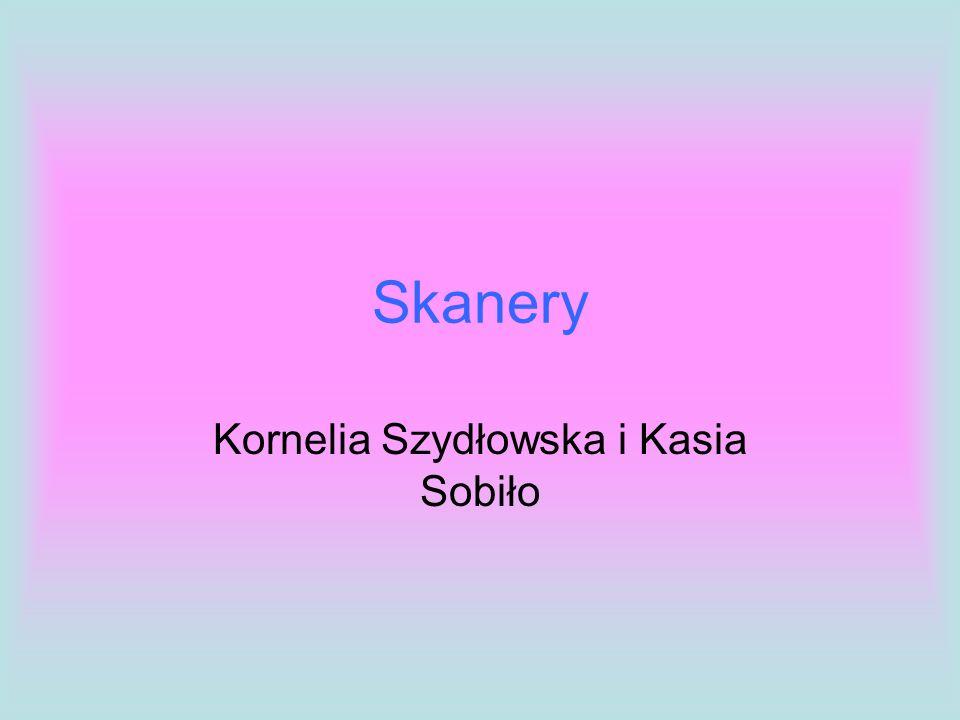 Skanery Kornelia Szydłowska i Kasia Sobiło