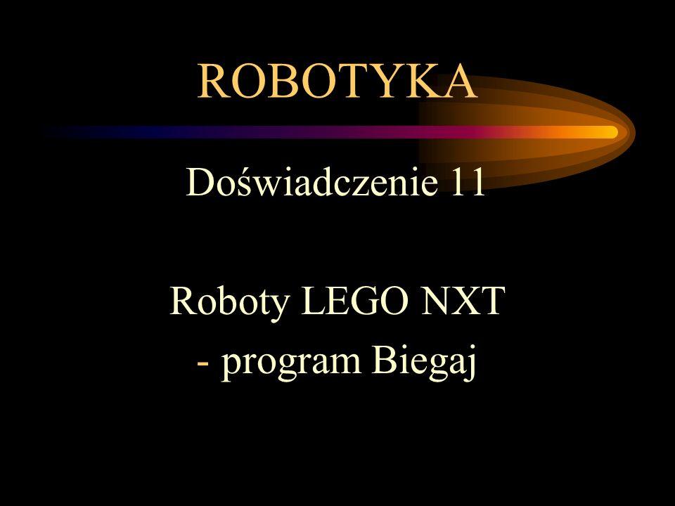 ROBOTYKA Doświadczenie 11 Roboty LEGO NXT -program Biegaj