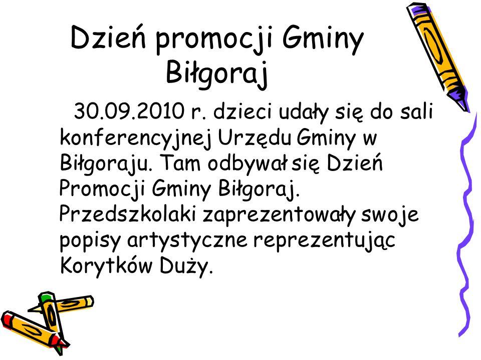 Dzień promocji Gminy Biłgoraj 30.09.2010 r. dzieci udały się do sali konferencyjnej Urzędu Gminy w Biłgoraju. Tam odbywał się Dzień Promocji Gminy Bił