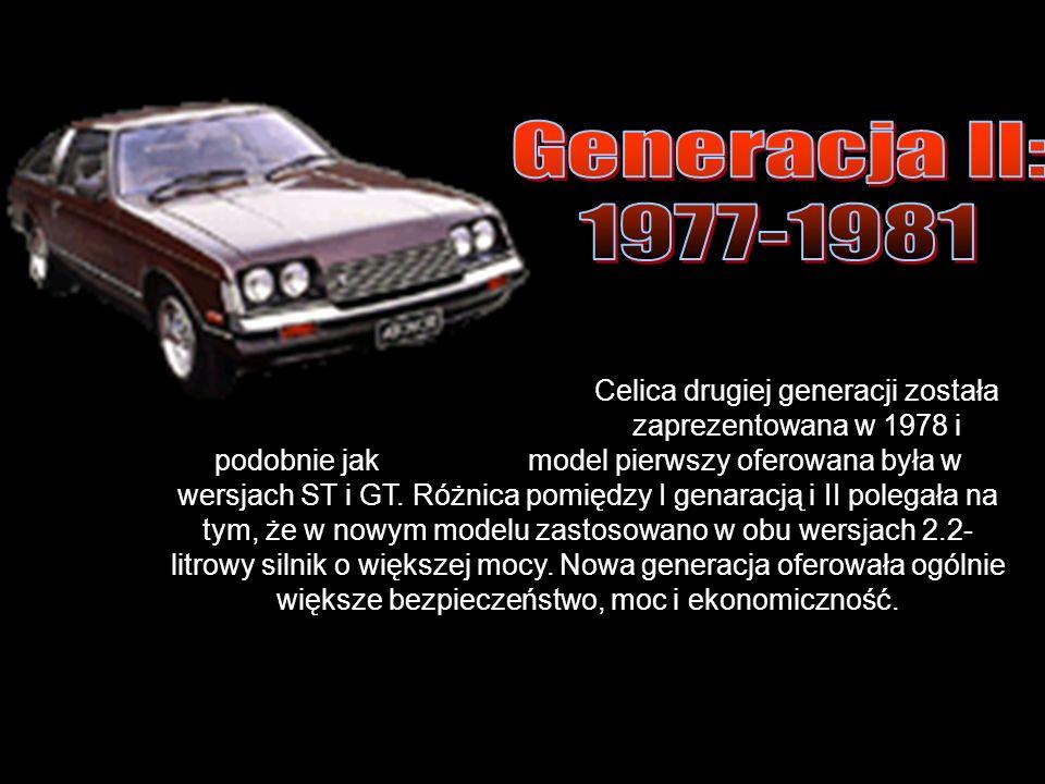 Celica drugiej generacji została zaprezentowana w 1978 i podobnie jak model pierwszy oferowana była w wersjach ST i GT.