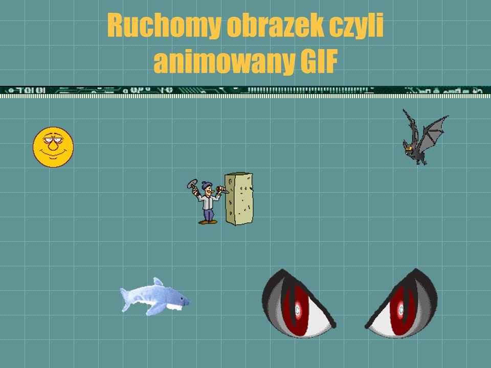 Ruchomy obrazek czyli animowany GIF