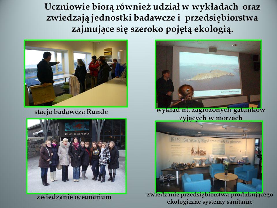 Uczniowie biorą również udział w wykładach oraz zwiedzają jednostki badawcze i przedsiębiorstwa zajmujące się szeroko pojętą ekologią. stacja badawcza