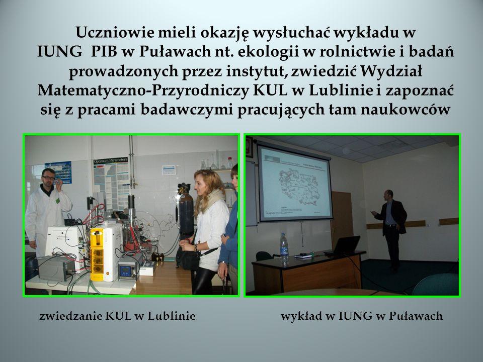 Uczniowie mieli okazję wysłuchać wykładu w IUNG PIB w Puławach nt. ekologii w rolnictwie i badań prowadzonych przez instytut, zwiedzić Wydział Matemat