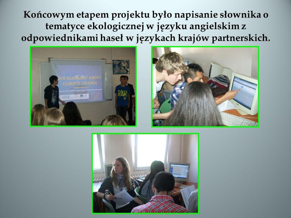 Językiem roboczym projektu jest język angielski co jest doskonałą szansą zarówno dla uczniów jak i nauczycieli na rozwijanie swoich umiejętności językowych poprzez czynny udział w zajęciach i wykonywanie zadań związanych z projektem w grupach międzynarodowych.