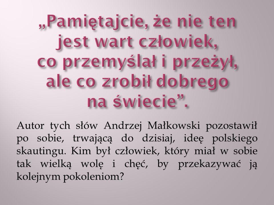 ANDRZEJ JULIUSZ MAŁKOWSKI urodził się 31 października 1888 roku w miejscowości Trębki koło Kutna.