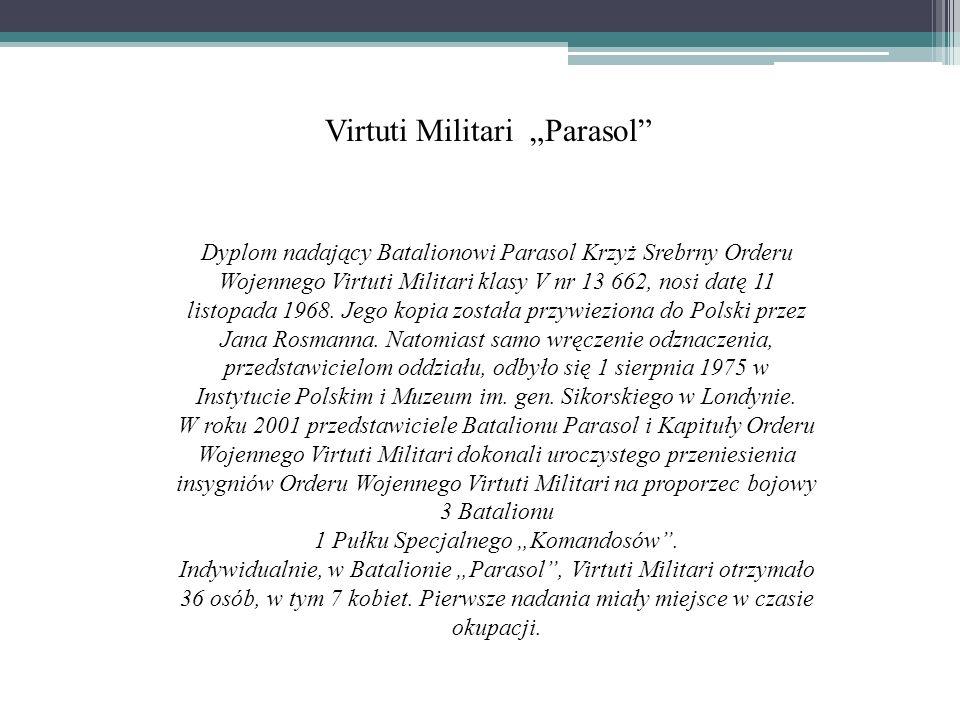 Virtuti Militari Parasol Dyplom nadający Batalionowi Parasol Krzyż Srebrny Orderu Wojennego Virtuti Militari klasy V nr 13 662, nosi datę 11 listopada