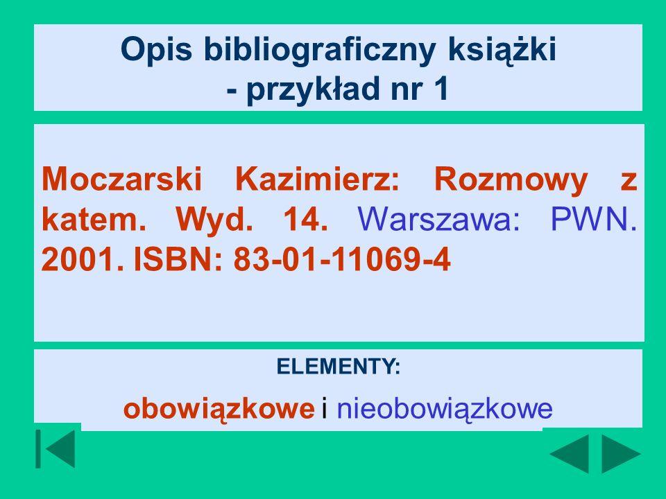 Opis bibliograficzny książki - przykład nr 1 Moczarski Kazimierz: Rozmowy z katem.