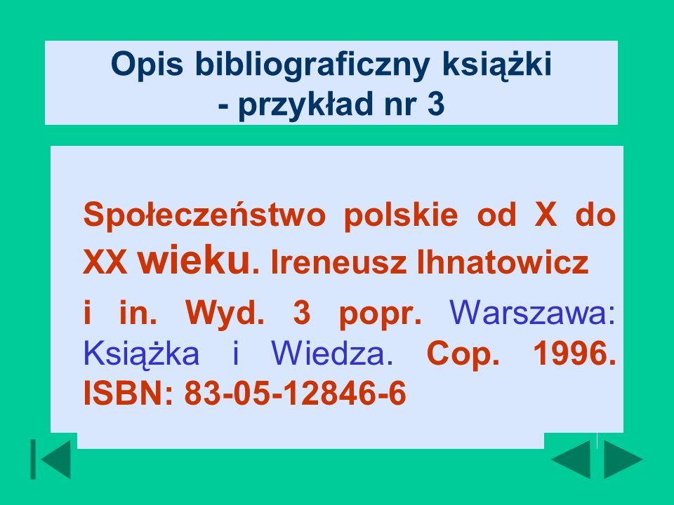Opis bibliograficzny książki - przykład nr 3 Społeczeństwo polskie od X do XX wieku.