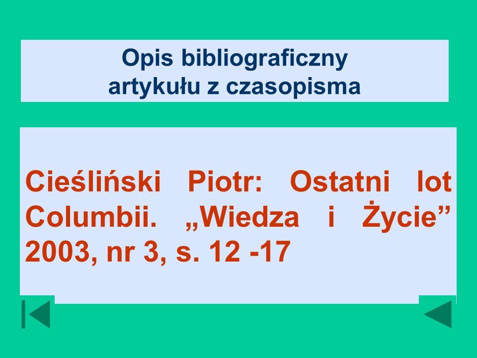 Opis bibliograficzny artykułu z czasopisma Cieśliński Piotr: Ostatni lot Columbii.