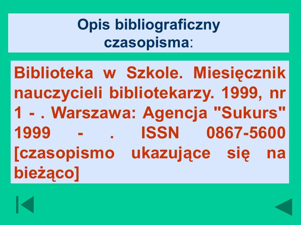 Opis bibliograficzny czasopisma: Biblioteka w Szkole.