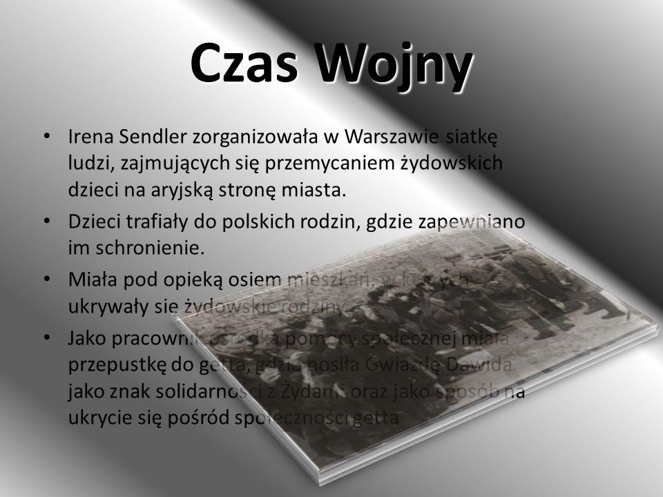 Czas Wojny Irena Sendler zorganizowała w Warszawie siatkę ludzi, zajmujących się przemycaniem żydowskich dzieci na aryjską stronę miasta. Dzieci trafi