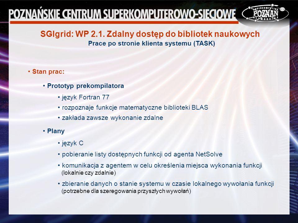 SGIgrid: WP 2.1.