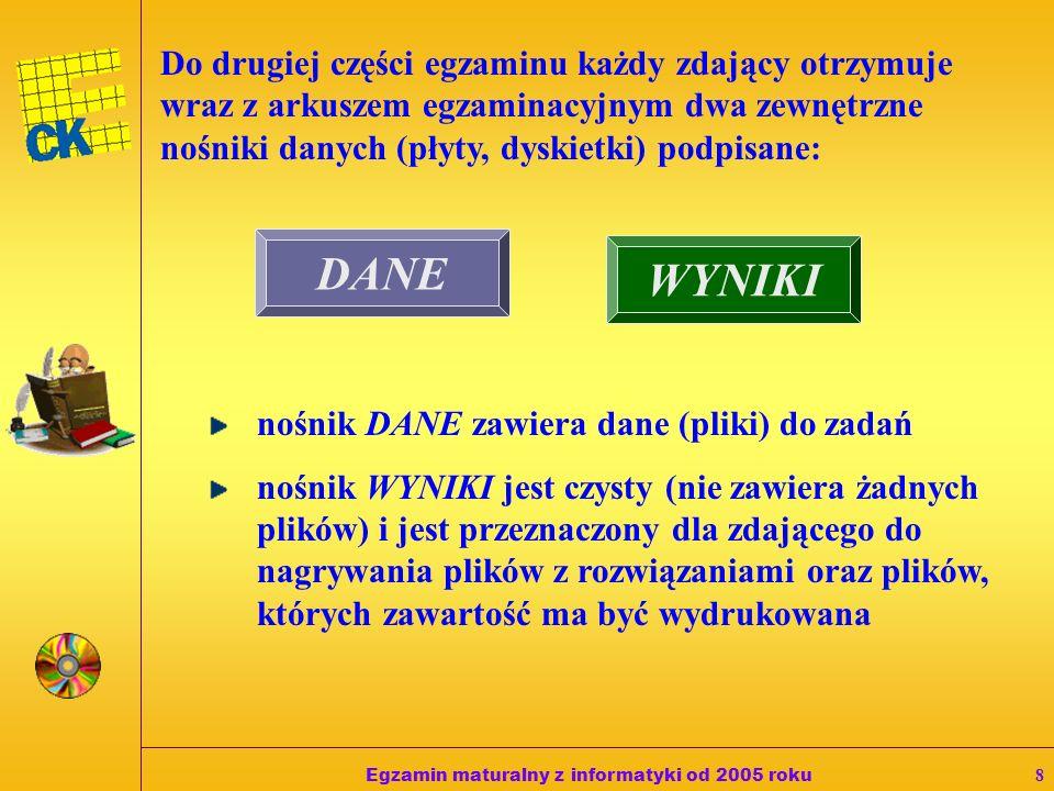 Egzamin maturalny z informatyki od 2005 roku7 Podczas drugiej części egzaminu zdający: pracuje przy autonomicznym stanowisku komputerowym (bez bezpośr