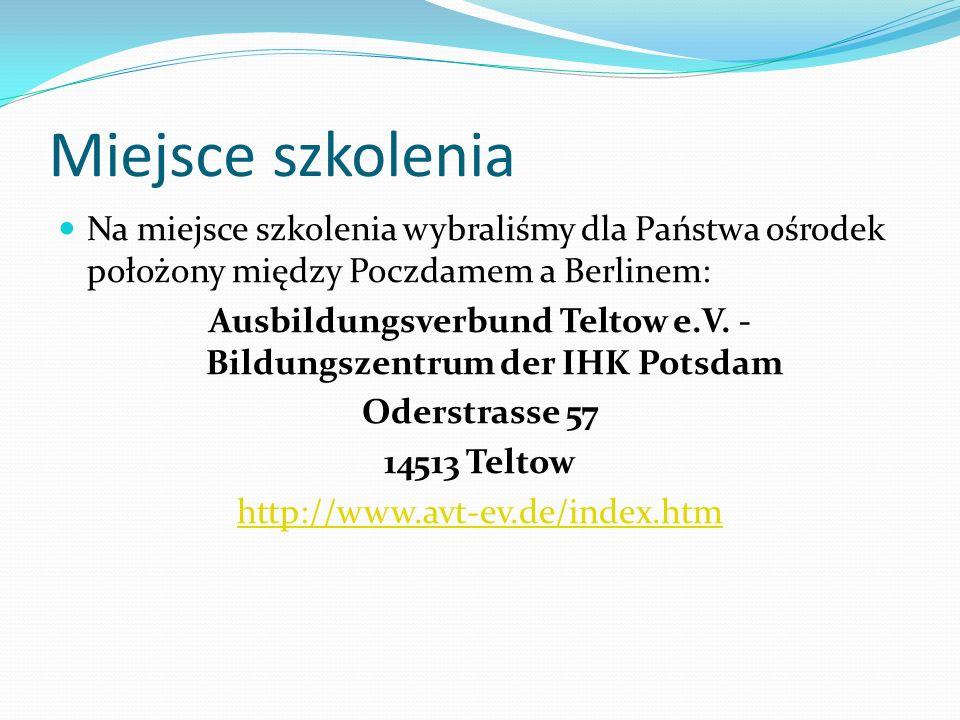 Zakwaterowanie w Centrum Kształcenia Teltow Pokoje dwuosobowe z łazienką Śniadanie od godziny 7:15 - 7:45 Uprzejmie prosimy o zabranie ze sobą ręczników