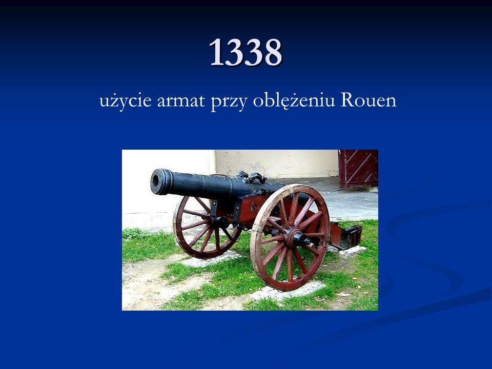 1338 użycie armat przy oblężeniu Rouen