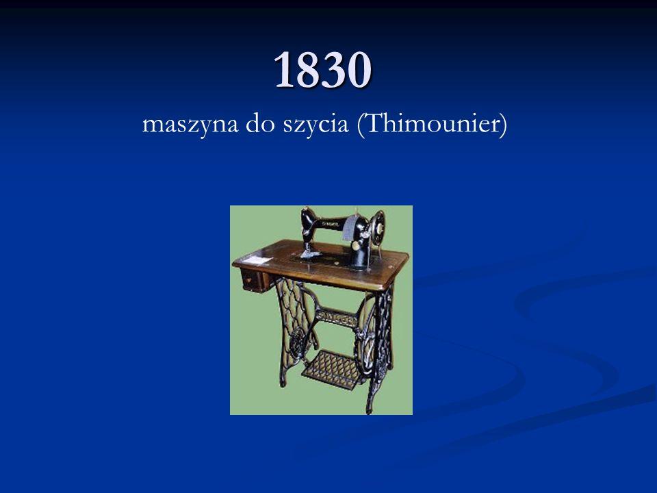 1830 maszyna do szycia (Thimounier)