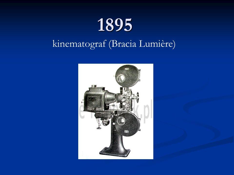 1895 kinematograf (Bracia Lumière)