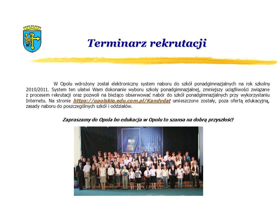 Terminarz rekrutacji W Opolu wdrożony został elektroniczny system naboru do szkół ponadgimnazjalnych na rok szkolny 2010/2011. System ten ułatwi Wam d