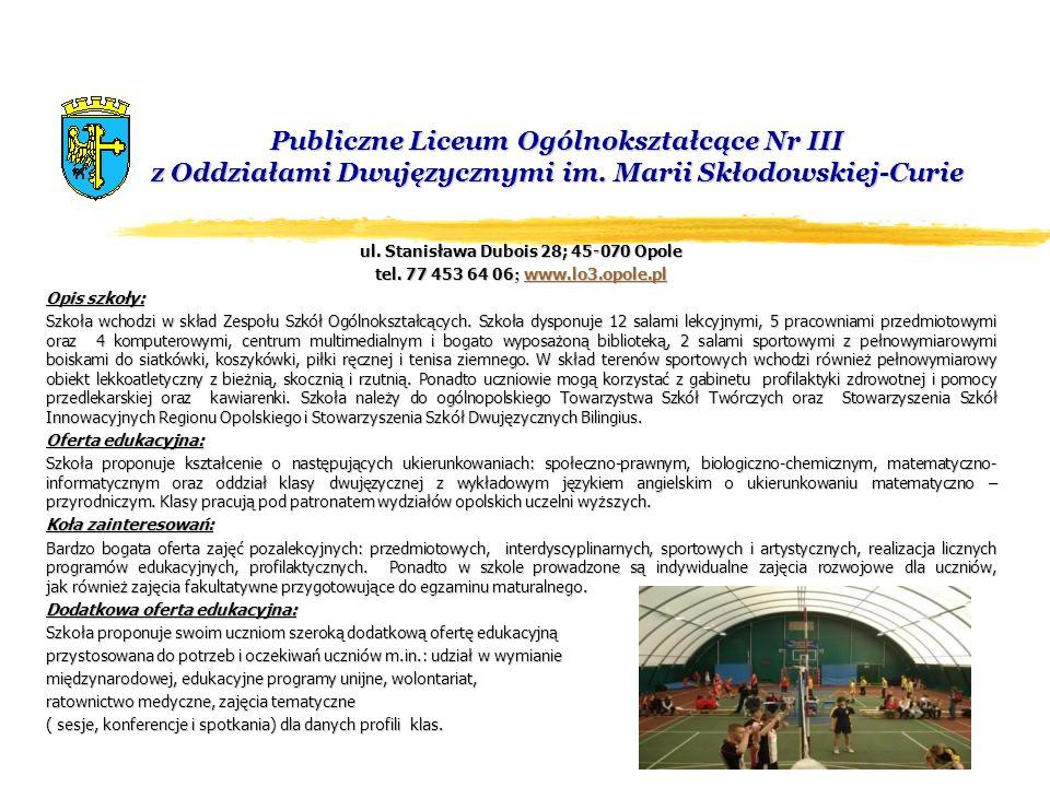 Publiczne Liceum Ogólnokształcące Nr V ul.Tadeusza Kościuszki 14; 45-062 Opole Tel.