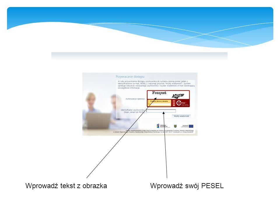 Wprowadź tekst z obrazka Wprowadź swój PESEL