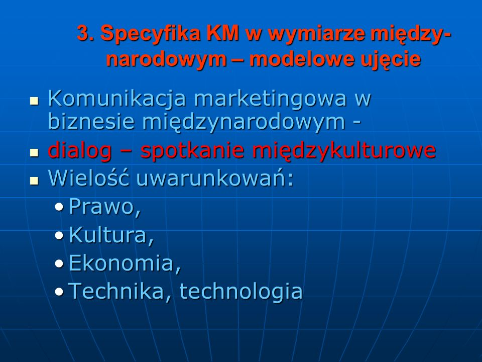 Analiza problemu: 1. Typologia kultur 2. Styl komunikacji marketingowej w biznesie międzynarodowym
