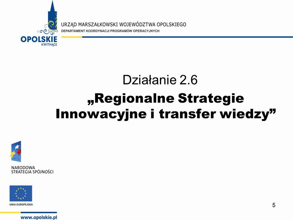 5 Działanie 2.6 Regionalne Strategie Innowacyjne i transfer wiedzy